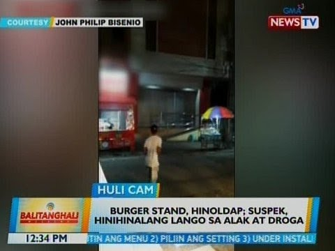 [GMA]  BT: Burger stand, hinoldap sa CamSur; suspek, hinihinalang lango sa alak at droga