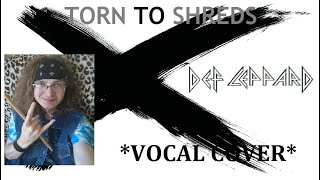 Vocal Cover of Torn To Shreds by Def Leppard