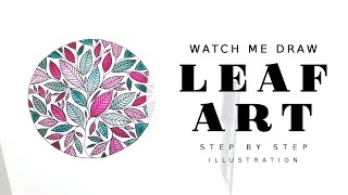LETS DRAW A WATERCOLOR LEAF ILLUSTRATION - LEAF ART - COPIC PEN WATERCOLOR LEAVES - WATCH ME DRAW