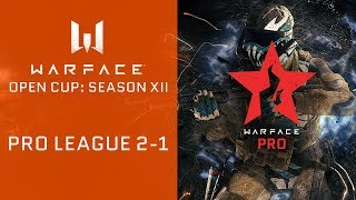 Warface Opn Cup: Season XII. Pro League 2-1