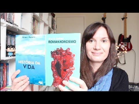 Romanxorcismo (Marcia Dallari) + Histo?ria da vida (Edmac Trigueiro)