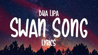 Descargar canciones de DUA LIPA - swan song MP3 gratis