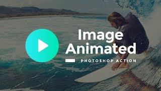 Image Animated Photoshop Action, Like Plotagraph Pro [Short Tutorial]