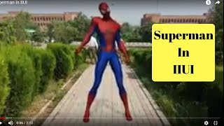 preview picture of video 'Superman in IIUI'