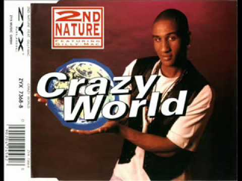 2nd Nature Feat. Gilly Mac - Crazy World (E & M Club Mix).wmv