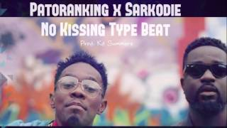 Patoranking - No Kissing Baby ft. Sarkodie Type Beat Prod. Kd Summerz SOLD!!!