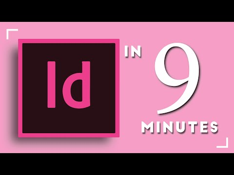 Learn Adobe InDesign in 9 MINUTES! | Formatting, Tools, Layout, Text Etc. | 2020 Beginner Basics