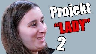 PROJEKT LADY 2 | HeHeszki