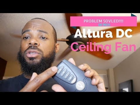Altura DC 68 in. Ceiling Fan [PROBLEM FIXED!!!!!!]