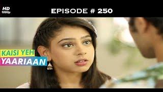 Kaisi Yeh Yaariaan Season 1 - Episode 250 - Feuding Friends