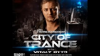 TranceMission | Record - CITY OF TRANCE #016 with Vitaly Otto [Platform Music]