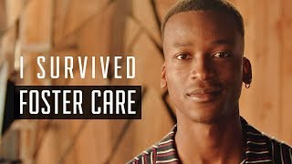 I Survived Foster Care