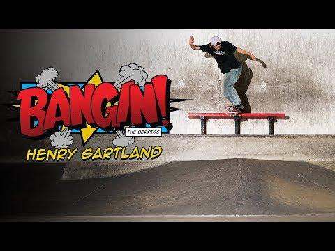 That Last Trick Though!   Henry Gartland - Bangin!