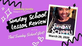 📝👥⚡️Sunday School Lesson: Leading Justly - March 29, 2020