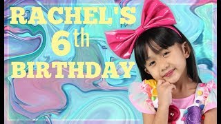 RACHELS 6TH BIRTHDAY UNICORN & CANDYLAND PARTY