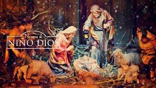 NOVENA AL NIÑO DIOS- DÍA 1