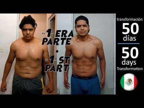 Mi Transformación en 50 dias / 50 day transformation (1ra parte/1st part)