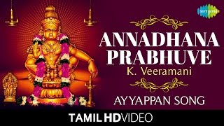 Annadhana Prabhuve  K Veeramani