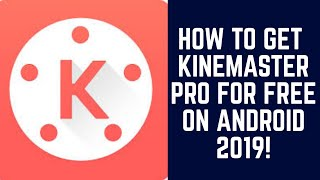 how to download kinemaster without watermark - मुफ्त