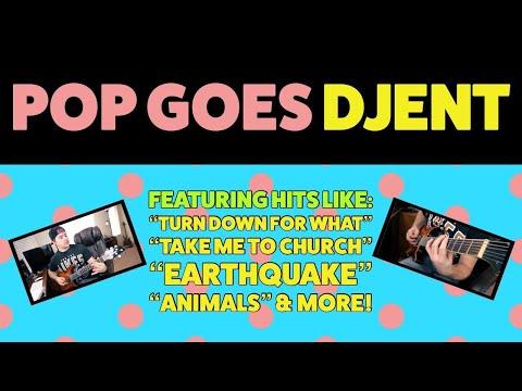 Pop Goes Djent