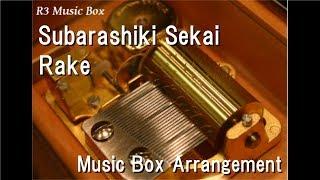 "Subarashiki Sekai/Rake [Music Box] (Anime ""Space Brothers"" ED)"