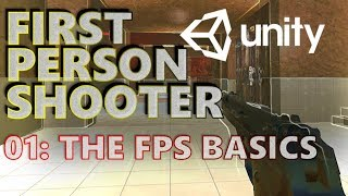 How To Make An FPS - Unity Tutorials - Part 001 - First Person Shooter