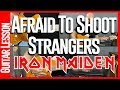 Afraid To Shoot Strangers By Iron Maiden - Guitar Lesson Tutorial