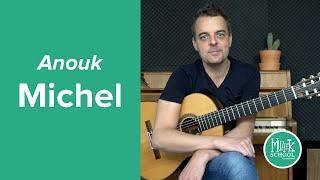Anouk - Michel - EASY Guitar Tutorial