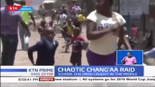 Operation mwaga chang'aa : Police and residents clash in Mathare over chaotic Chang'aa raid