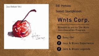 Bill Perkins - Sweet Saxophones