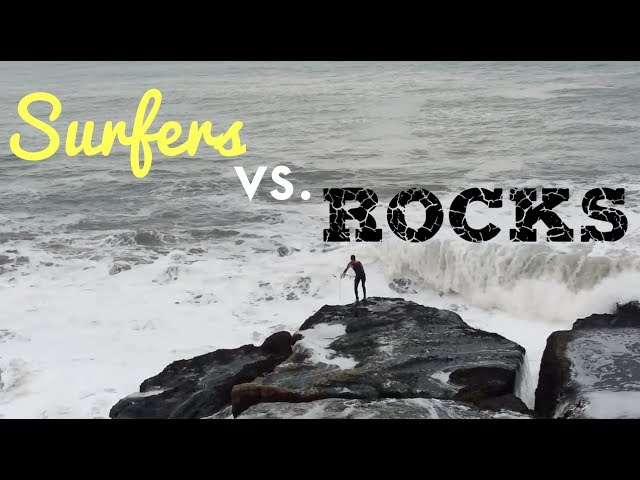 Surfers vs Rocks