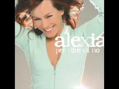 Per dire di no - Alexia