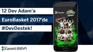 12 Dev Adam'a EuroBasket 2017'de #DevDestek!
