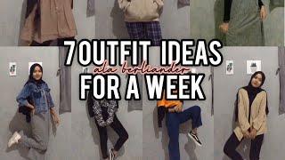 RANDOM OUTFIT IDEAS FOR HIJAB (7 OUTFIT UNTUK 1 MINGGU) ✨