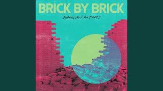 American Authors Brick By Brick