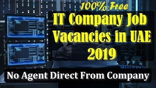 IT Networking Comapny Jobs In UAE 2019 | Free Job Direct From Company | No Agent | Free Job Guide