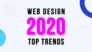 Web Design Trends In 2020 | Top 10 Web Design Trends