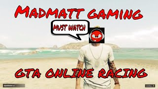 GTA 5 online racing with friends with some funny moments enjoy