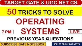 50 TRICKS To Solve Operating Systems Previous Year Questions : GATE & UGC NET CS