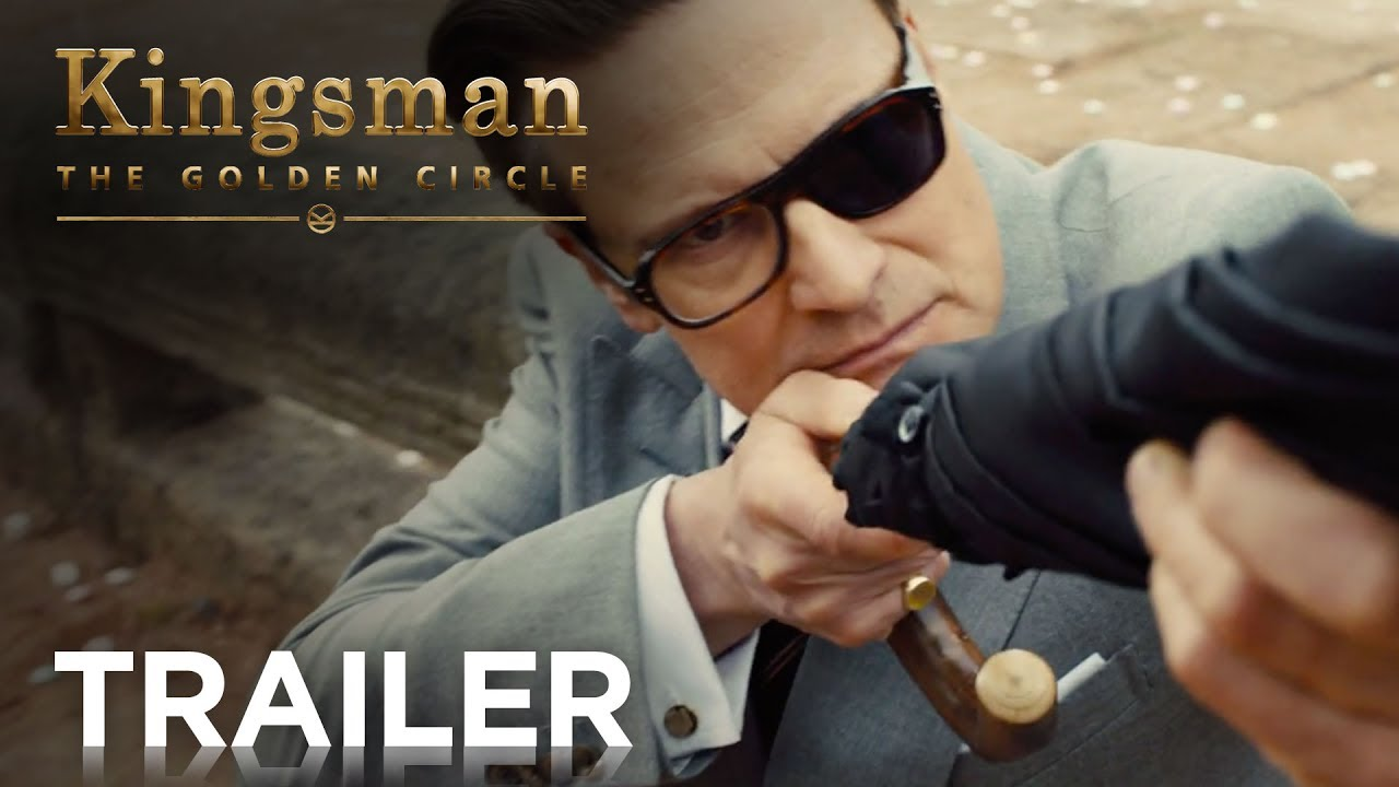 Kingsman: The Golden Circle Official Trailer 2