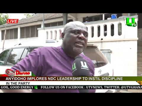 Anyidoho implores NDC leadership to instill discipline in the party