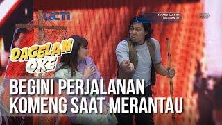 Download Video Dagelan OK - Begini Perjalanan Komeng Ketika Merantau (full) [29 Januari 2019) MP3 3GP MP4