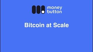Bitcoin at Scale
