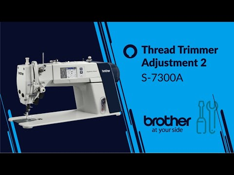 HOW TO Adjust and Repair Thread Trimmer 02 [Brother S-7300A]