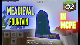 HOW TO BUILD A MEDIEVAL WATER FOUNTAIN IN MCPE(AMAZACRAFT SURVIVAL LETS PLAY S2 EP2)