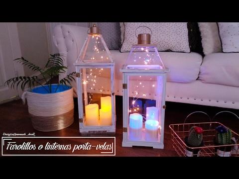 Room decor: Como hacer un Farolillo ó linterna porta-velas | Explicación paso a paso desde 0