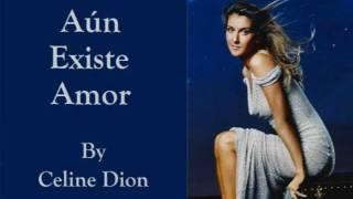 Celine Dion - Aún Existe Amor (Audio with Lyrics)