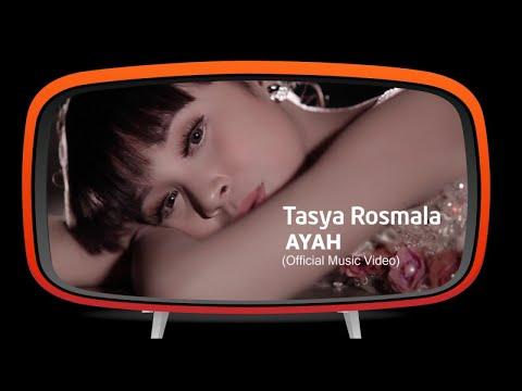 Tasya rosmala   ayah  official music video