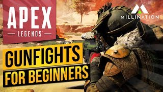 Apex Legends Gunfights Guide for Beginners
