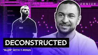 "The Making Of Drake's ""Blem"" With T-Minus 